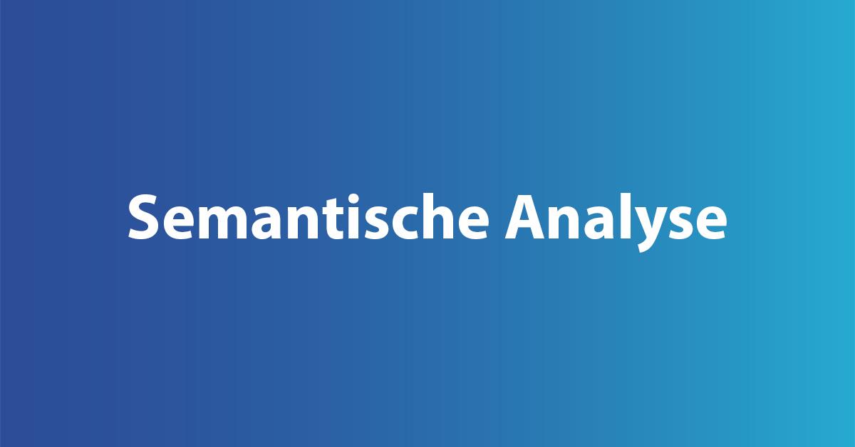 Semantische Analyse