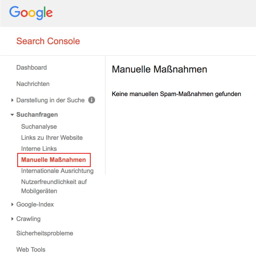Übersicht der manuell vergebenen Penalties in der Google Search Console