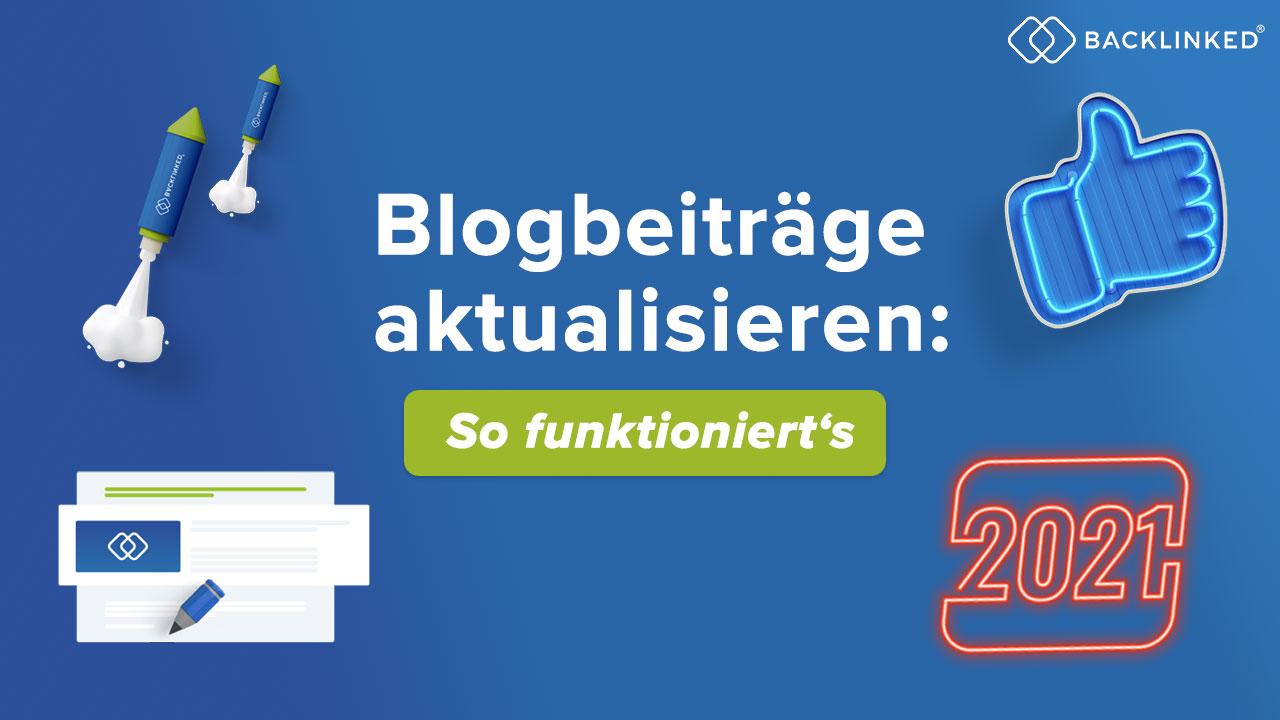 blogartikel aktualisieren 2021