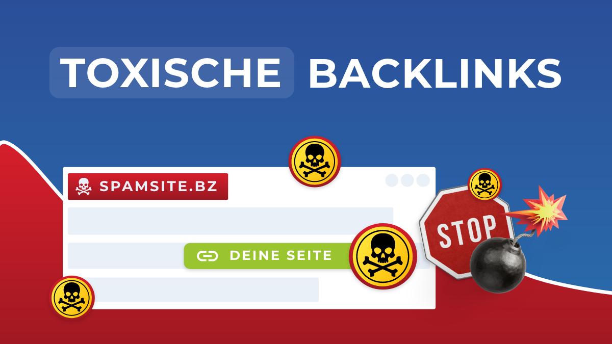 Toxische Backlinks
